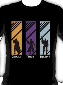 Choose Your Destiny - Hunter/Warlock/Titan T-Shirt