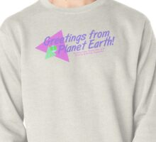 Greetings from Planet Earth! Pullover