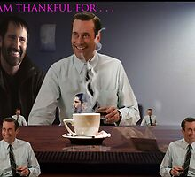 I Am Thankful For . . . by thenewflesh