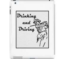 Drinking and Driving iPad Case/Skin