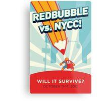RedBubble vs. NYCC Metal Print