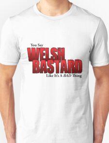 Welsh Bastard T-Shirt