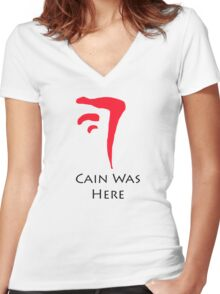 The Mark of Cain- Cain Was here Women's Fitted V-Neck T-Shirt