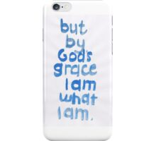 1 Corinthians 15: God's grace iPhone Case/Skin