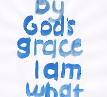 1 Corinthians 15: God's grace by countedhairs