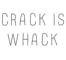 Crack Is Whack Photographic Print