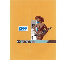 Keep 109 Photographic Print