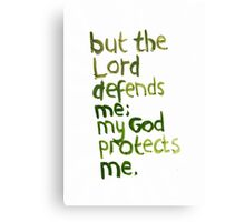 Psalm 94: the Lord protects me Canvas Print