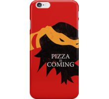 Pizza is Coming iPhone Case/Skin