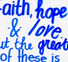 1 Corinthians 13: Faith, hope & love Sticker