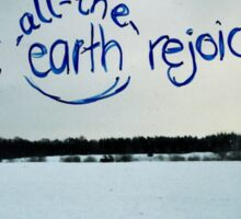 Let all the earth rejoice! Sticker