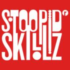 Stoopid Skillz by ALAN NAJMAN