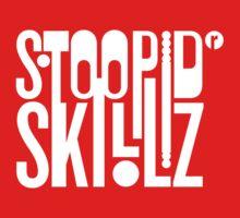 Stoopid Skillz by ALAN NAJMAN