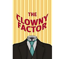 The Clowny Factor Photographic Print