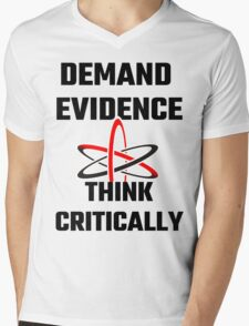 Demand Evidence Think Critically Mens V-Neck T-Shirt