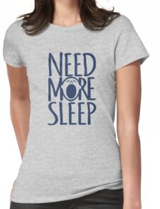 Need more sleep yawn Womens Fitted T-Shirt