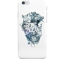 being as an ocean iPhone Case/Skin