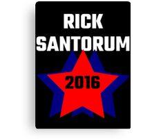 Rick Santorum 2016 Canvas Print