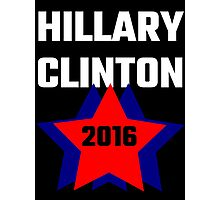 Hillary Clinton 2016 Photographic Print