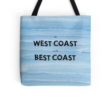 The West Coast is the Best Coast Tote Bag