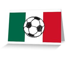 Flag of Mexico | Soccer ball Greeting Card