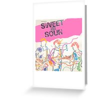 SWEET & SOUR Greeting Card