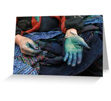 Our Hands are Dyed Greeting Card