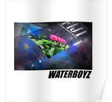 WATERBOYZ TEAMSESH SHIRT Poster