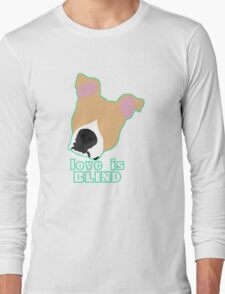 Love is Blind fawn Long Sleeve T-Shirt