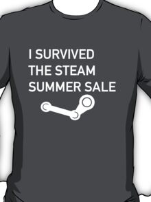I Survived The Steam Summer Sale  T-Shirt