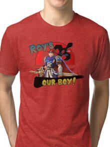 Roy's Our Boy! Tri-blend T-Shirt
