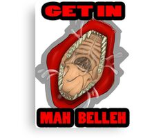 Get In Mah Belleh Red Canvas Print