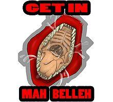 Get In Mah Belleh Red Photographic Print