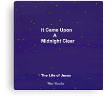 It Came Upon A Midnight Clear...My New children's Book Canvas Print