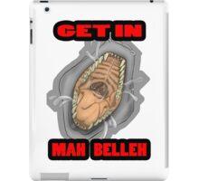 Get In Mah Belleh White iPad Case/Skin