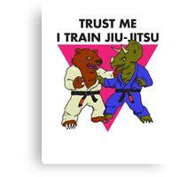 Trust Me I Train Jiu-Jitsu Canvas Print