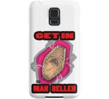Get In Mah Belleh Pink Samsung Galaxy Case/Skin