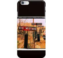 Big Mistake iPhone Case/Skin