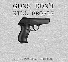 Guns Don't Kill People Unisex T-Shirt