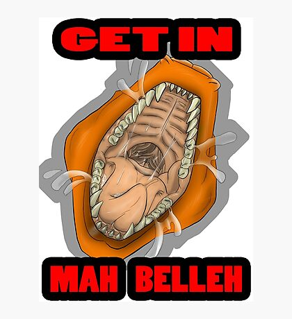 Get In Mah Belleh Orange Photographic Print