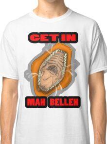 Get In Mah Belleh Orange Classic T-Shirt