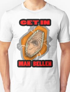 Get In Mah Belleh Orange Unisex T-Shirt