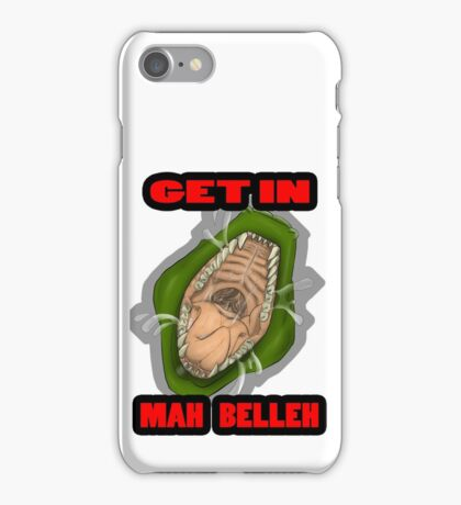 Get In Mah Belleh Green iPhone Case/Skin
