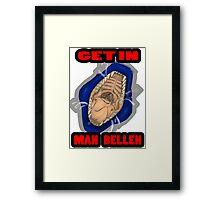 Get In Mah Belleh Blue Framed Print