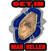 Get In Mah Belleh Blue Photographic Print