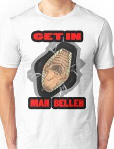 Get In Mah Belleh Black Unisex T-Shirt