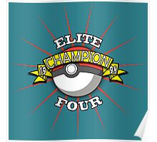 Elite Four Champion Poster