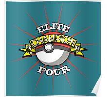 Elite Four Champion Poster