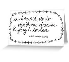 Dwell on Dreams Greeting Card