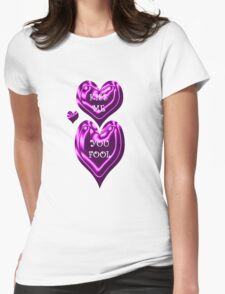 Kiss Me You Fool T-Shirt